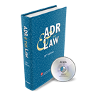 ADR & THE LAW (20th Edition)