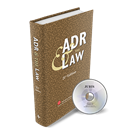 ADR & THE LAW (21st Edition)