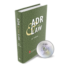 ADR & THE LAW (22nd Edition)
