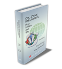 COLLECTIVE BARGAINING: HOW IT WORKS AND WHY, 3rd Edition