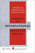 AAA HANDBOOK ON INTERNATIONAL ARBITRATION PRACTICE